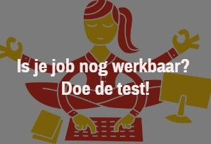 Is je job nog werkbaar? Doe de gratis test